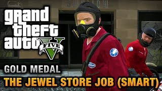GTA 5 - GTA 5 Mission - The Jewel Store Job (Smart Approach) [100% Gold Medal Walkthrough]