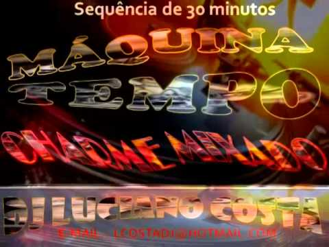 CHARME MIXADO - MÁQUINA DO TEMPO (DJ LUCIANO COSTA 2014)