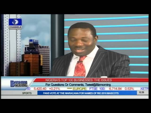 Business Morning:  Nigeria's Top 100 Companies, The Issues PT1