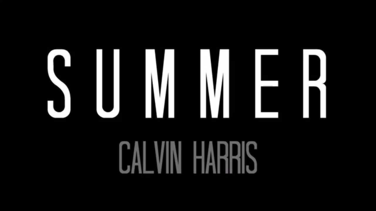 SUMMER - Calvin Harris, official lyrics video - YouTube