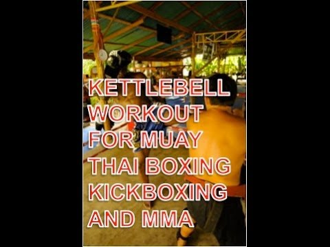 Kettlebell Workout for Muay Thai, Boxing, Kickboxing, Judo, Karate and MMA Image 1