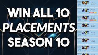 How To Win All 10 Placement Games For Season 10 ~ League of Legends