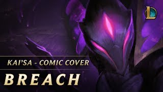 Kai'Sa: Breach | Comic Cover - League of Legends