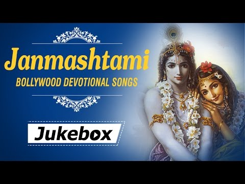 Krishna Janmashtami - Lord Krishna Bhajans - Bollywood Devotional Songs video