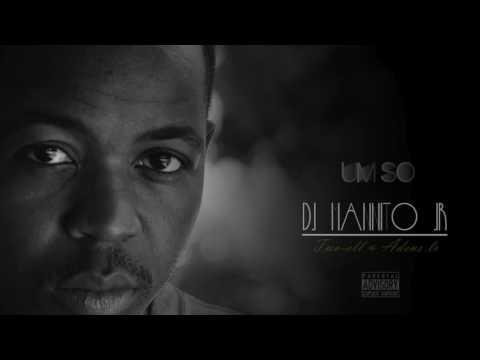 DJ  Mannito Jr - Um Só (feat. Adens Jr & Two Ell)