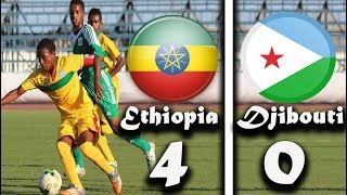 Ethiopia vs Djibouti Djibouti  4 - 0  Highlights