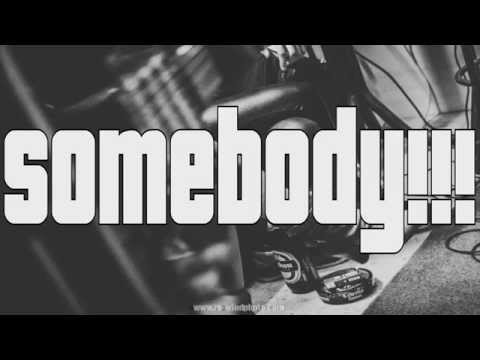 Somebody By Gloryhole (video Lyric) video
