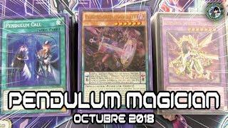 Deck Profile: Pendulum Magician - Octubre 2018 [Combos & Tips]