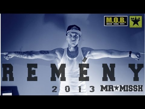 MR.MISSH-REMÉNY ( OFFICIAL MUSIC VIDEO )