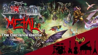 Final Fantasy VI - The Decisive Battle (Boss Fight) 【Intense Symphonic Metal Cover】