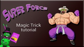 "SUPER TUTORIAL de magia: ""Superfuerza""  - Magic tutorial: ""superforce"""