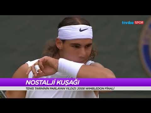 Tenis Raporu - Nostalji Kuşağı (2008 Wimbledon Federer-Nadal Finali)