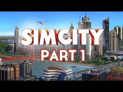 SimCity Walkthrough Part 1 - Let's Play / Playthrough (Sim City 5 2013)