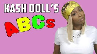 Kash Doll's ABCs