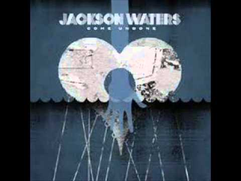 Jackson Waters - Come Undone