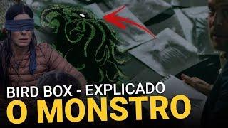 O Monstro de BIRD BOX - Explicação sobre | Explicado (Netflix)