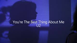 U2 - You39re The Best Thing About Me Sub Español