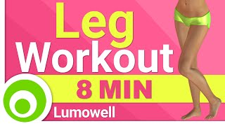 8 Minute Legs Workout - Best Exercises to Get Sexy Thighs