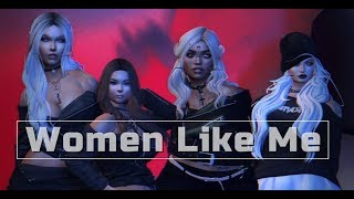 [Second life] Little Mix   Woman Like Me  ft  Nicki Minaj