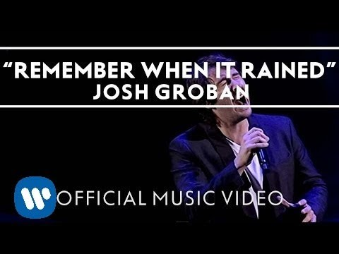 Josh Groban Ft. Judith Hill - Remember When It Rained