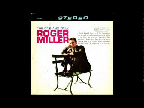 Roger Miller - I Catch Myself Crying