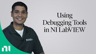 Using Debugging Tools in NI LabVIEW