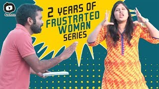 Frustrated Woman Interview | Celebrating 2 Years of #FrustratedWoman Web Series | Sunaina