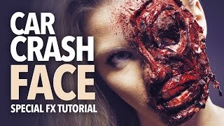 Car crash face special fx makeup tutorial