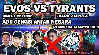 Evos vs Juara 2 MPL SG Flash Tyrants, EVOS Bermain tanpa Donkey,Jess No Limit/Martis Savage 4 menit