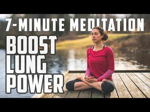 Boost Lung Power | 7-Minute Meditation