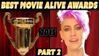 BEST MOVIE ALIVE AWARDS: PART 2