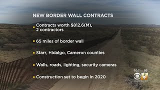 65 Miles Of Border Wall To Go Up In 3 South Texas Counties Next Year