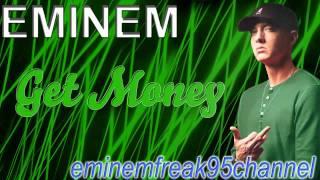 Watch Eminem Get Money video