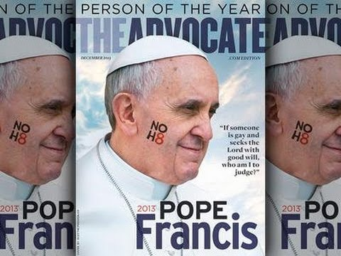 The Second Beast : The Advocate names False Prophet Pope Francis Man of the Year (Dec 19, 2013)
