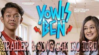 Trailer & Song Gak iso turu Ost.yowis ben film BAYU SKAK
