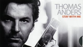 Клип Thomas Anders - Stay With Me