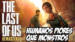 The Last of Us Remastered PS4 #6 - Humanos são piores que os monstros