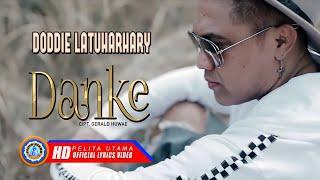 Download lagu Doddie Latuharhary - DANKE | Lagu Ambon Terpopuler 2021 ( Lyrics Video)