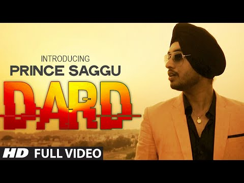 Dard: Prince Saggu Full Video Song | Dard | Latest Punjabi Songs 2014 video