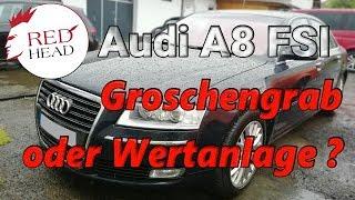 Audi A8 FSI - Groschengrab oder Wertanlage?