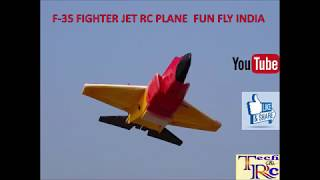 F35 FIGHTER JET RC PLANE FUN FLY INDIA