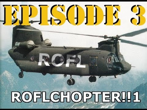 DesertFox Airsoft: ROFLCopter Episode 3