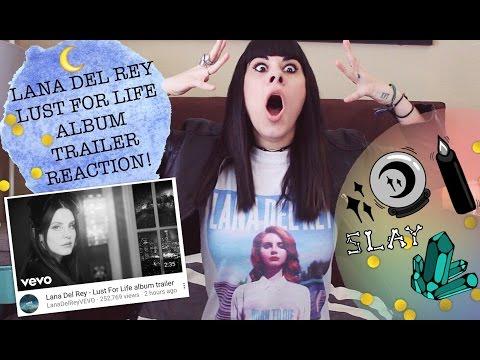 LANA DEL REY - LUST FOR LIFE ALBUM TRAILER! (REACTION)