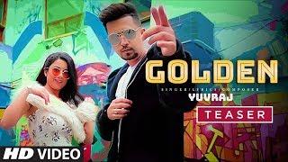 Song Teaser ► Golden   Yuvraj Chhabra   Full Video Releasing on 29 January 2019