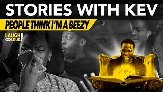 People Think I'm a Beezy  Stories with Kev  LOL Network