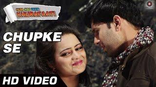 Chupke Se Video Song from Hum Hai Teen Khurafati