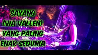 download lagu Dj Terbaru 2018 Via Vallen - Sayang Breakbeat Remix gratis