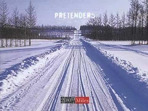 Pretenders - 2000 Miles