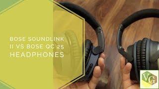 Bose Soundlink II vs Bose QC25 Headphones