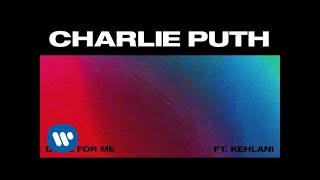 Download Lagu Charlie Puth - Done For Me (feat. Kehlani) [Official Audio] Gratis STAFABAND